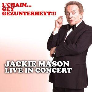 L'chaim…Gey gezunterheyt!!!: Jackie Mason Live in Concert