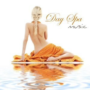 Day Spa Music Chill Out Relaxation ‐ Soothing and Relaxing Nature Music for Spa Day, Spa Treatments in Luxury Spa & Health Spa