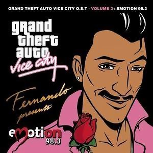 Grand Theft Auto Vice City  O.S.T.  -  Volume 3 : Emotion 98.3(俠盜獵車手3)