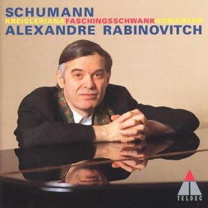 Schumann: Kreisleriana / Faschingsschwank / Romanzen