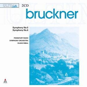 Bruckner: Syms 5 & 6