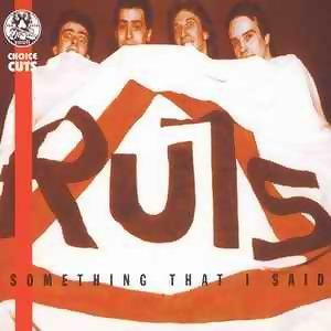 Something That I Said - The Best Of The Ruts