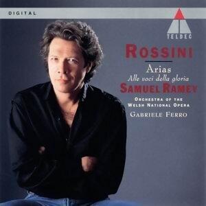 Rossini : Arias . Alle Voci Della Gloria