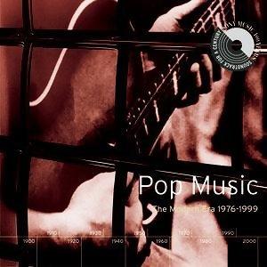 Pop Music: The Modern Era 1976-1999