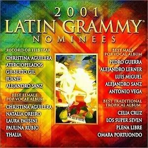 2001 Latin Grammy Nominees