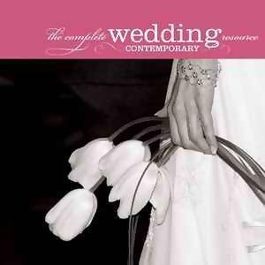 The Complete Wedding Music Resource - Contemporary