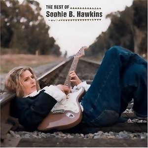 The Best Of Sophie B. Hawkins