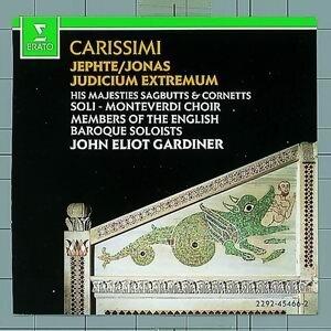 Carissimi : Judicium extremum, Jonas, Jephte