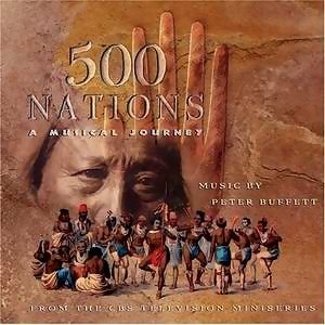 500 Nations A Musical Journey