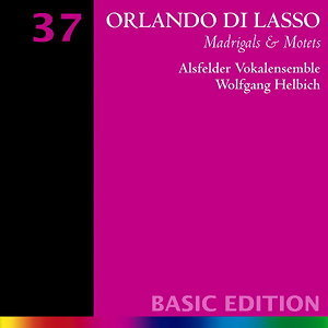 Lasso: Madrigals & Motets - Basic Edition