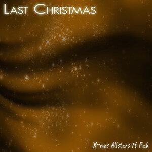 Last Christmas 2012 [feat. Fab]