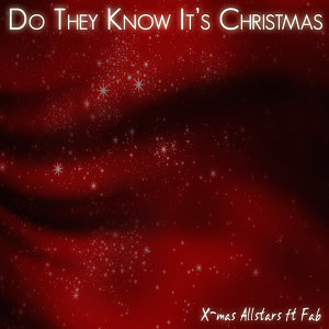 Do They Know It's Christmas 2012 [feat. Fab]