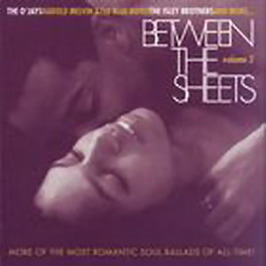 Between The Sheets - Volume 2