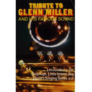 Tribute to Glenn Miller