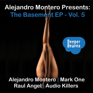 Alejandro Montero Presents: The Basement EP