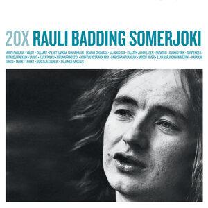 20X Rauli Badding Somerjoki