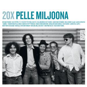 20X Pelle Miljoona