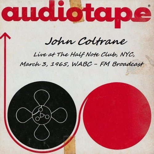 Live At The Half Note Club, NYC, March 3rd 1965, WABC-FM Broadcast (Remastered)
