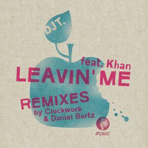 Leavin' Me (feat. Khan)