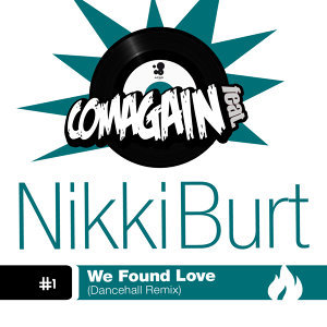 We Found Love [feat. Nikki Burt]