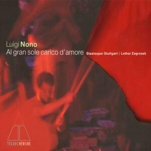 Luigi Nono: Al gran sole carico d'amore