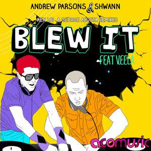 Blew It
