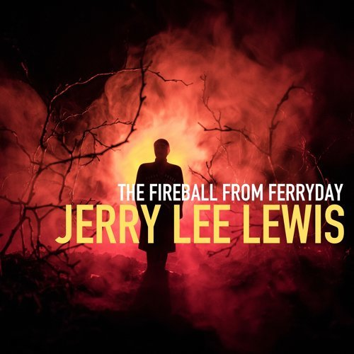 The Fireball from Ferriday