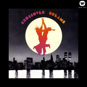 Crossover Dreams Original Motion Picture Soundtrack