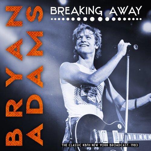 Breaking Away (Live)