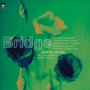 Bridge: Two Hunchbacks/Three Is A Willow/Threads/Berceuse/Serenade/Rosemary/Canzonetta