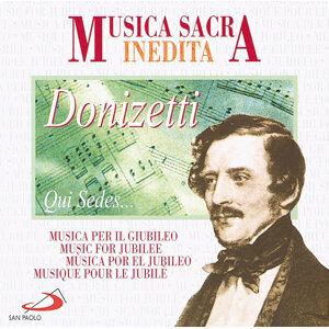 Musica Sacra Inedita: Gaetano Donizetti: Qui sedes