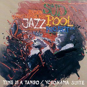 Time Is A Tango / Yokohama Suite