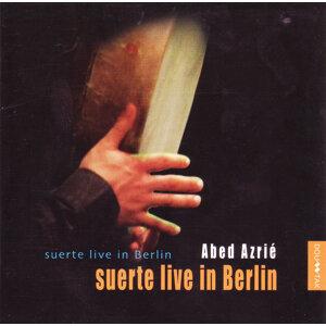 Suerte Live In Berlin