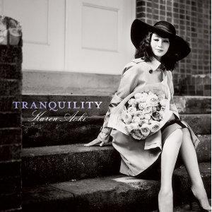 Tranquility (寧靜時光)