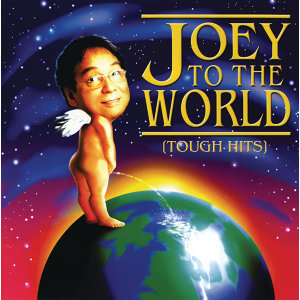 Joey To The World (Tough Hits)