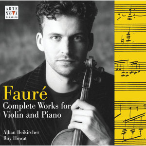 Fauré - Complete Works For Violin & Piano