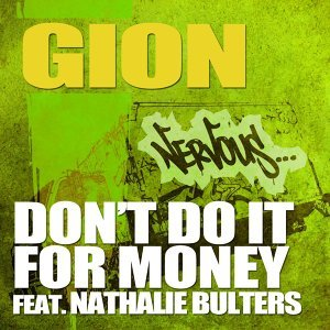 Don't Do It For Money feat. Nathalie Bulters