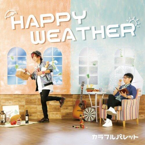 HAPPY WEATHER (Happy Weather)
