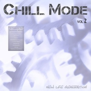 Chill Mode Vol.2 [A Tribute to Depeche Mode]