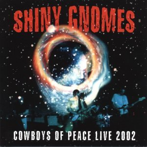 Cowboys Of Space Live 2002