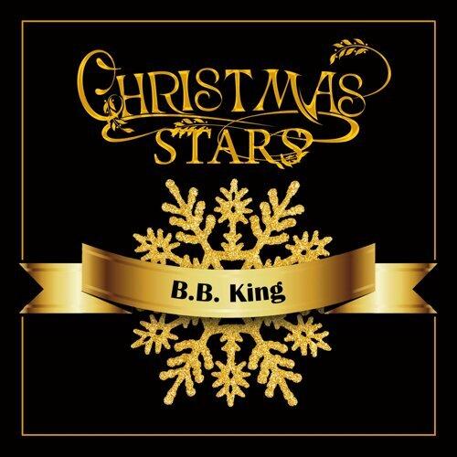 Christmas Stars: B.b. King