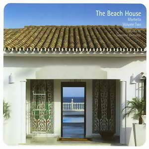 The Beach House Marbella Vol.2
