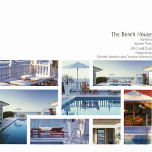 The Beach House Marbella Vol.3