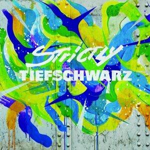 Strictly Tiefschwarz - DJ Edition - Unmixed