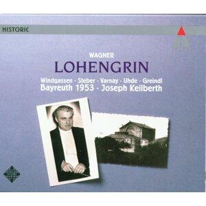 Wagner : Lohengrin [Bayreuth, 1953]
