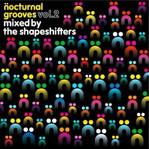 Nocturnal Grooves Volume 2 mixed by The Shapeshifters