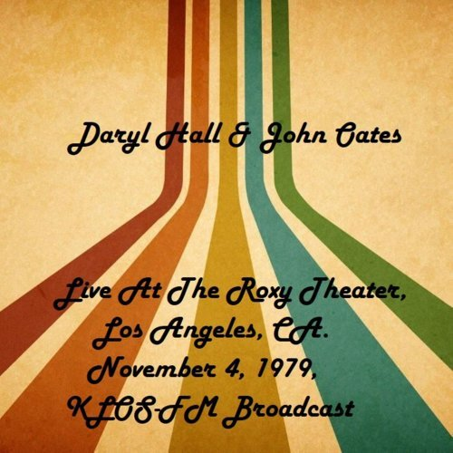 Live At The Roxy Theater, Los Angeles, CA. November 4th 1979, KLOS-FM Broadcast (Remastered)