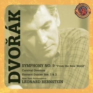 Dvorak Symphony No. 9; Carnival Overture; Slavonic Dances [Expanded Edition]
