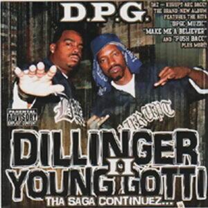 Dillinger & Young Gotti 2: Tha Saga Continuez(嘻哈傳說風雲再起)