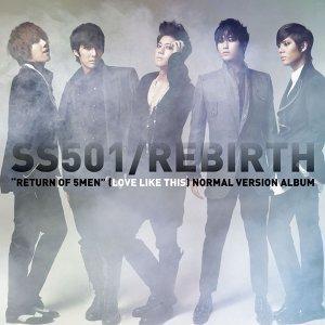 SS501- REBIRTH
